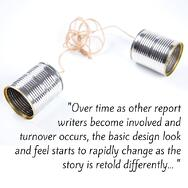 -Over_time_as_other_report_writers_become_involved_and_turnover_occurs_the_basic_design_look_and_feel_starts_to_rapidly_change_as_the_story_is_retold_differently._-.jpg