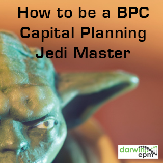 How to be a BPC Capital Planning Jedi Master - from Darwin EPM