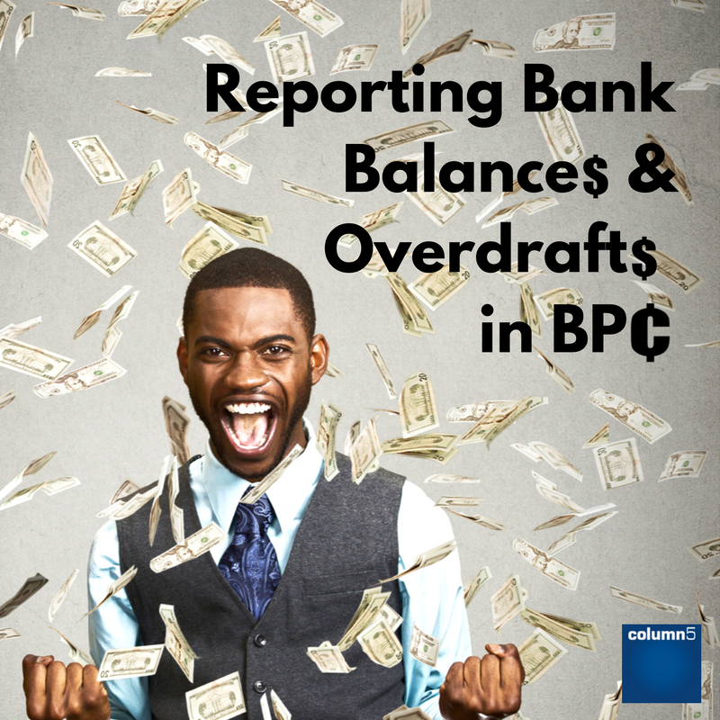 Reporting Bank Balances and Overdrafts in BPC