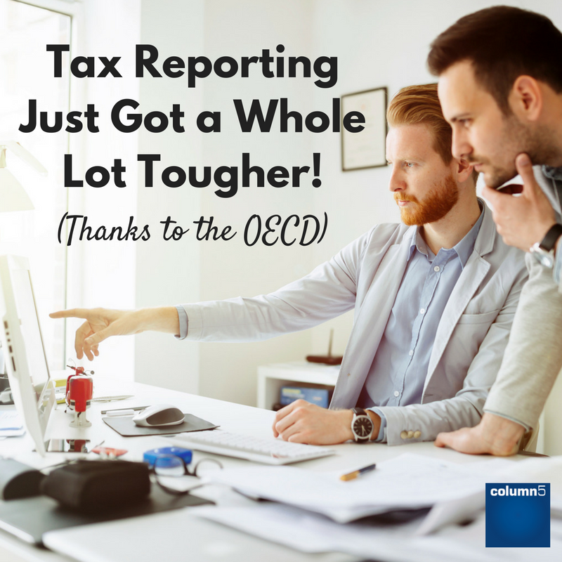 Tax_Reporting_Just_Got_a_Whole_Lot_Tougher_Thanks_to_the_OECD.png