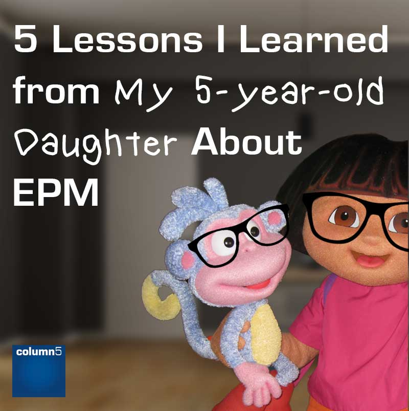 5 Lessons I Learned from My 5-year-old Daughter about EPM